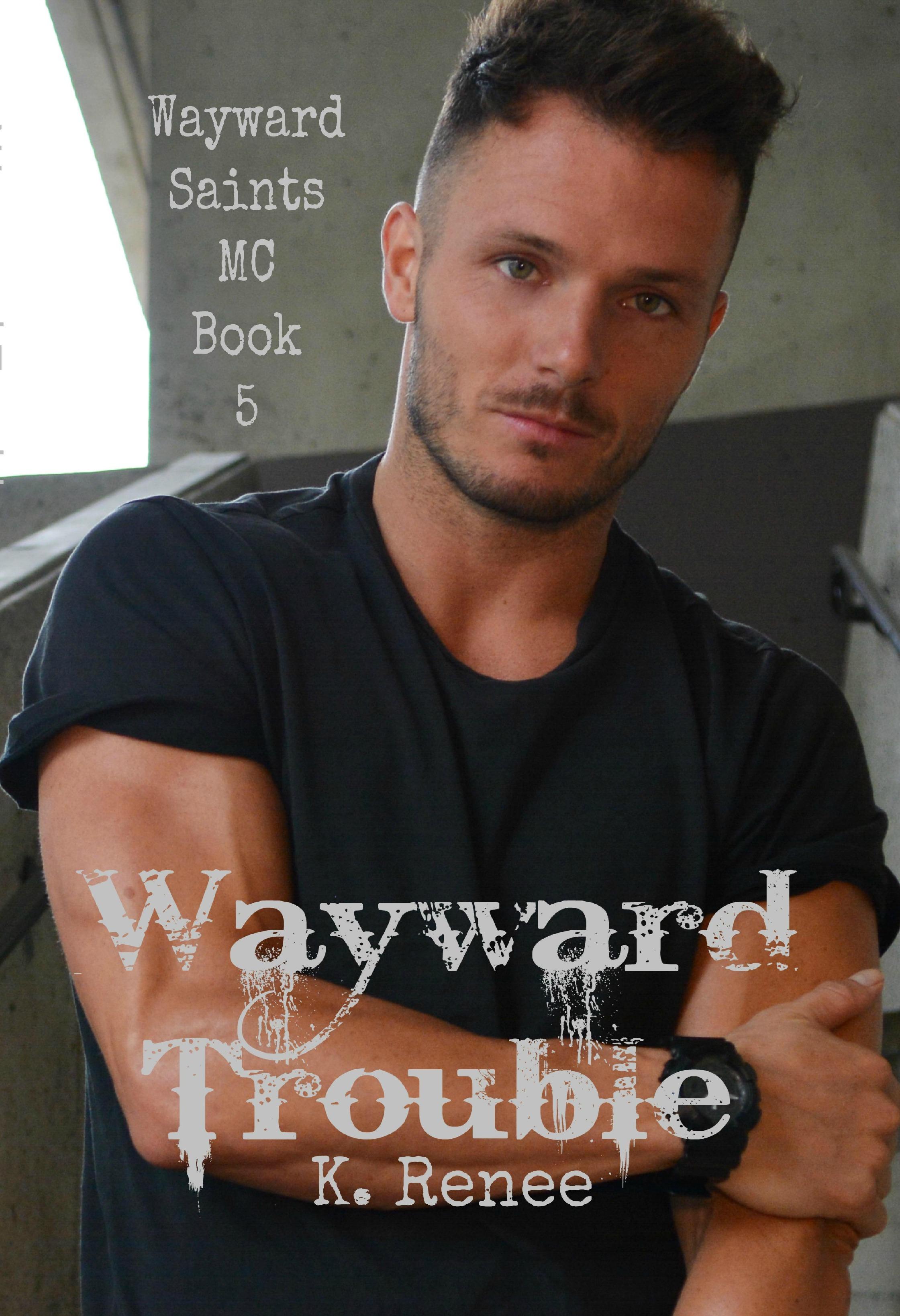 Wayward   Trouble Ebook