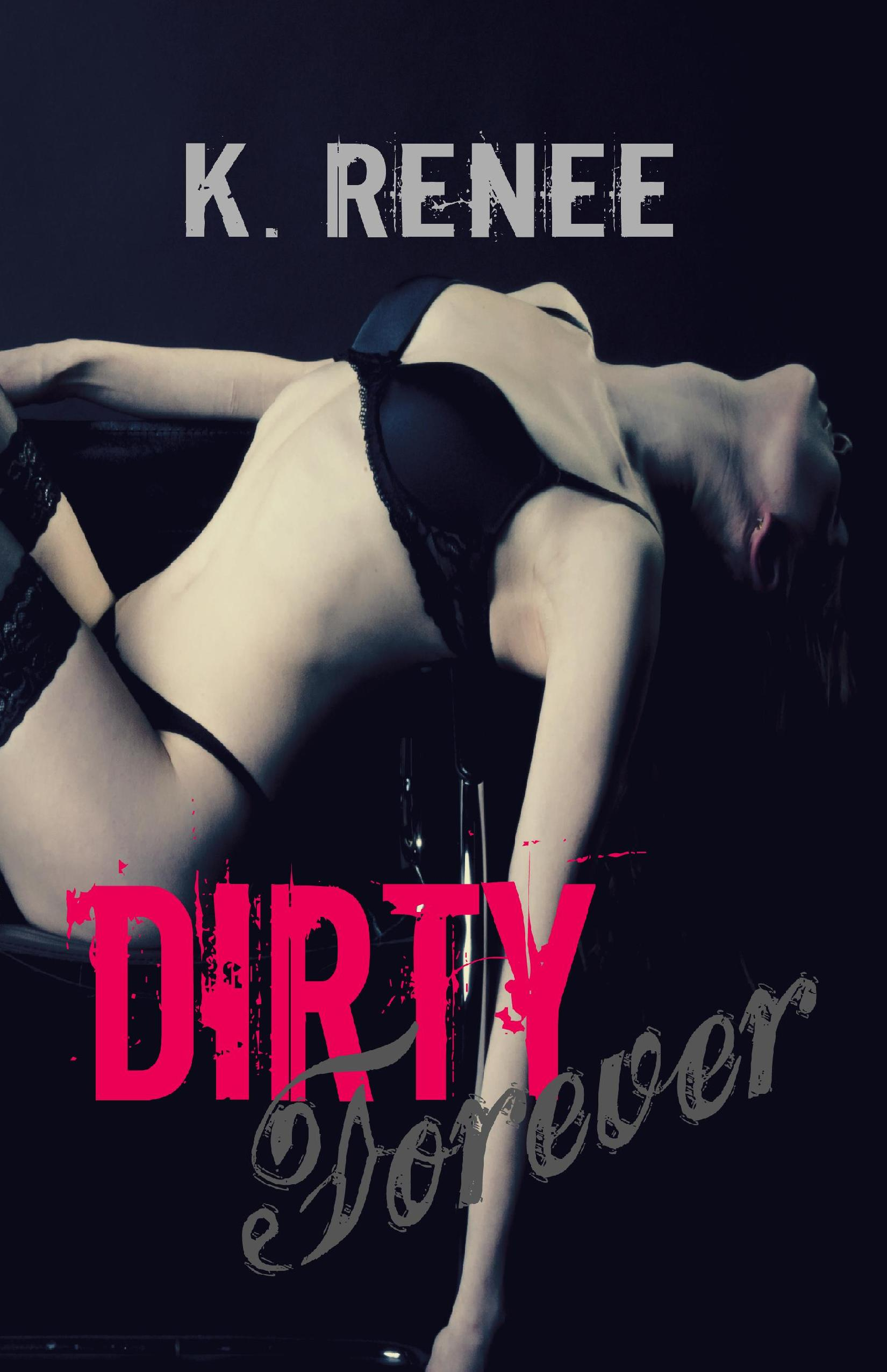 Dirty Forever Ebook
